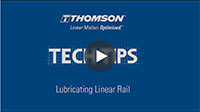 Techtip: Lubricating Linear Rails